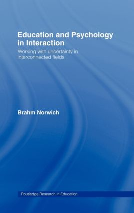 Education and Psychology in Interaction: Working With Uncertainty in Interconnected Fields, 1st Edition (Hardback) book cover