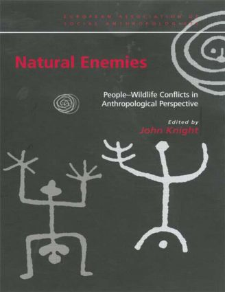 Natural Enemies: People-Wildlife Conflicts in Anthropological Perspective (Paperback) book cover