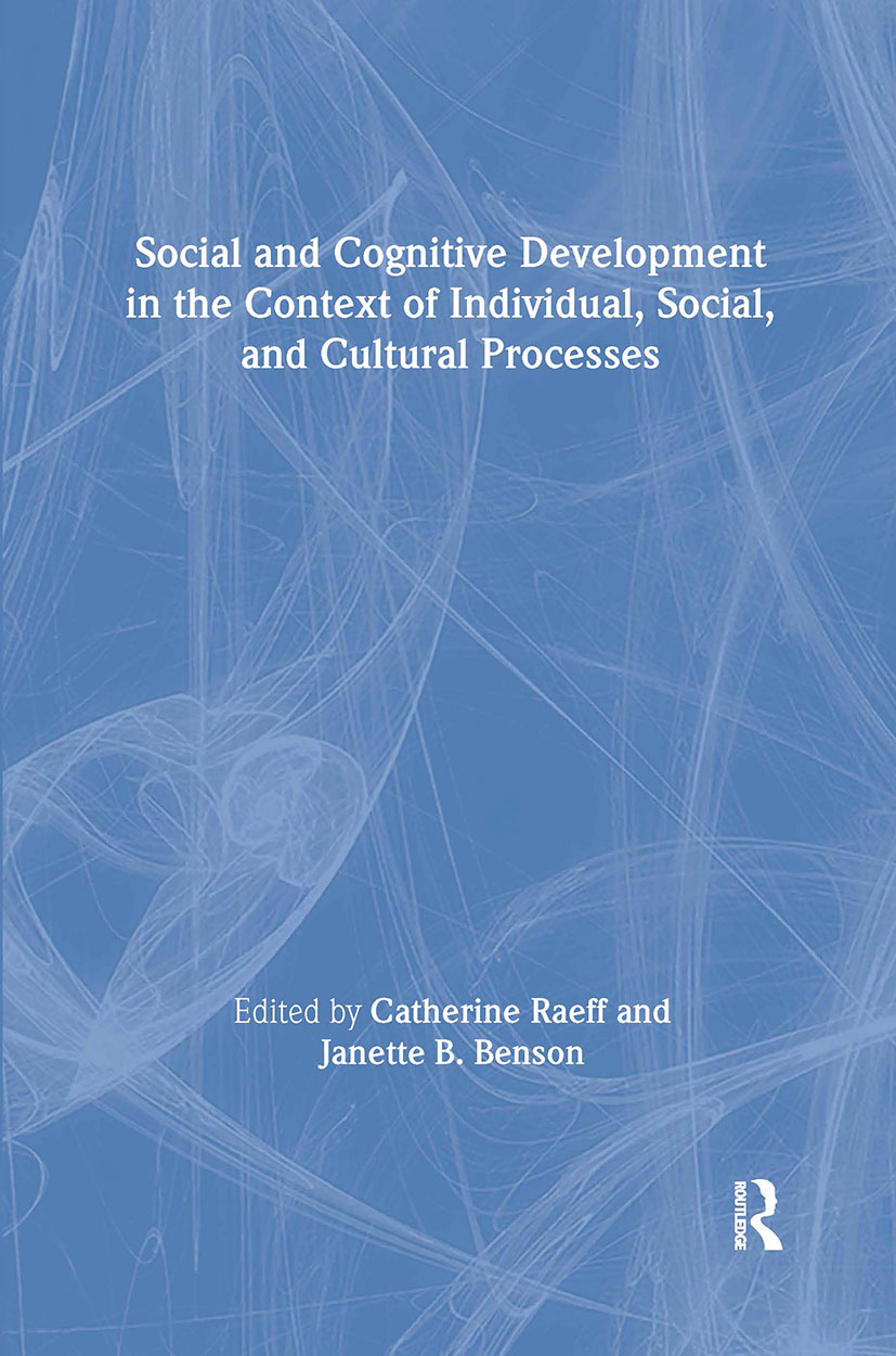 Social and Cognitive Development in the Context of Individual, Social, and Cultural Processes (Hardback) book cover