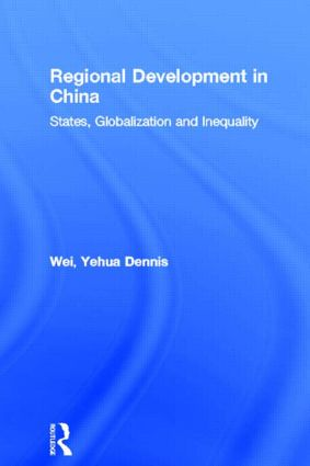 Regional Development in China: States, Globalization and Inequality (Hardback) book cover