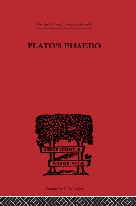 Plato's Phaedo: A Translation of Plato's Phaedo, 1st Edition (Hardback) book cover