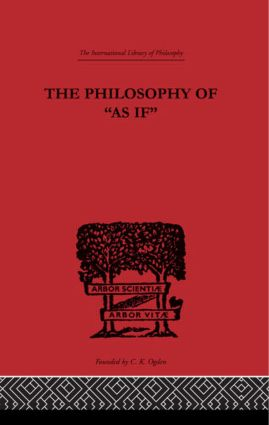 The Philosophy of As if
