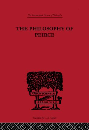 The Philosophy of Peirce
