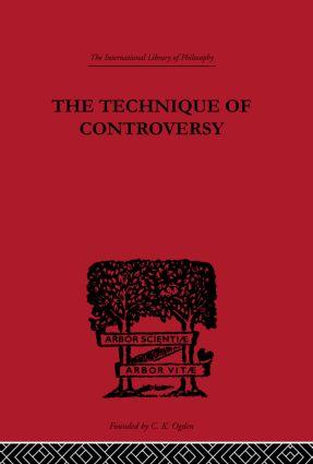 The Technique of Controversy