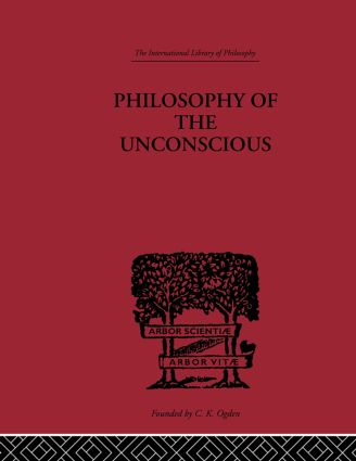 Philosophy of the Unconscious: 1st Edition (Hardback) book cover