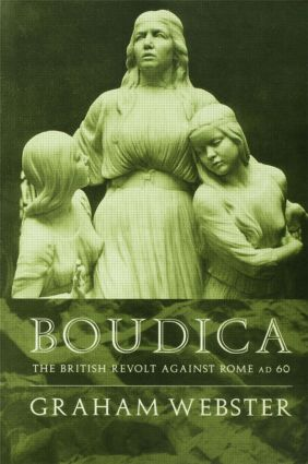 Boudica: The British Revolt Against Rome AD 60, 2nd Edition (Paperback) book cover