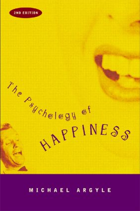 The Psychology of Happiness: 2nd Edition (Paperback) book cover