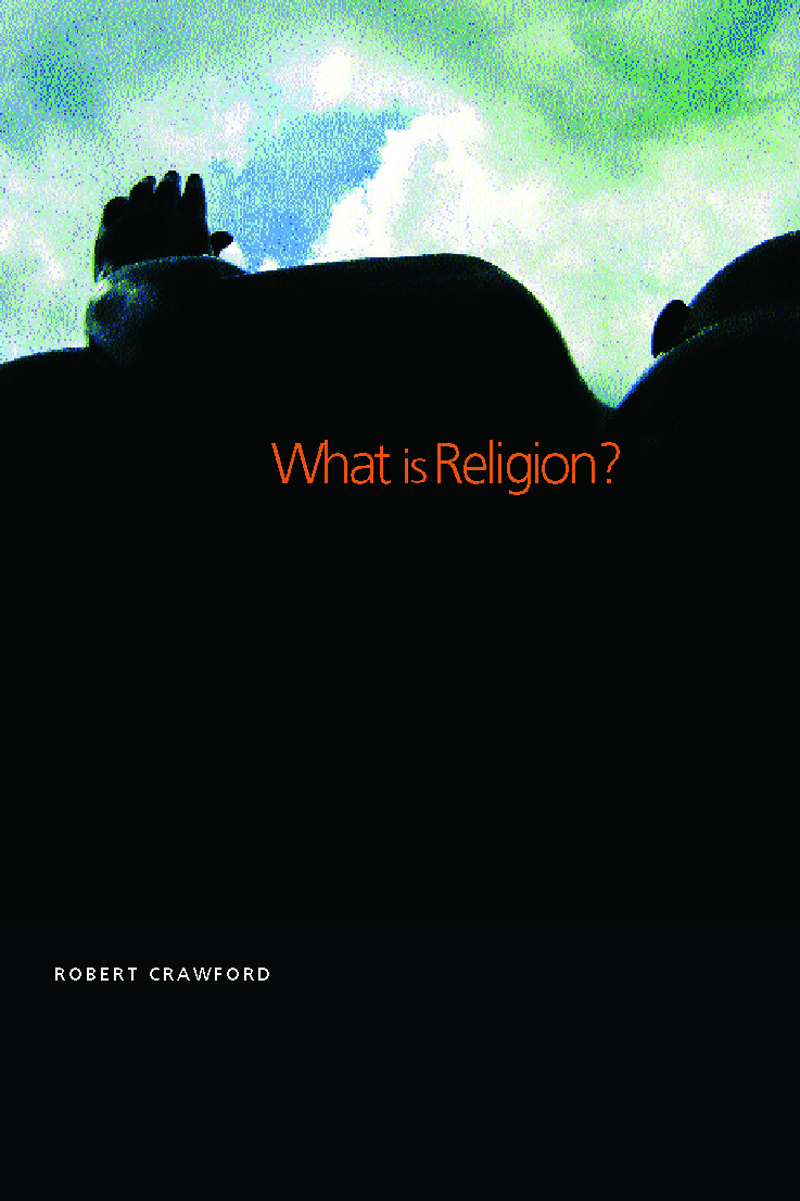 What is Religion?: 1st Edition (Paperback) book cover