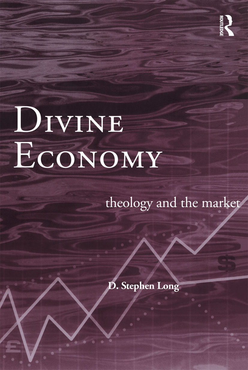 Divine Economy: Theology and the Market book cover