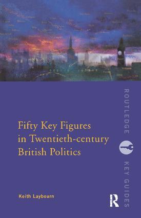 Fifty Key Figures in Twentieth Century British Politics book cover