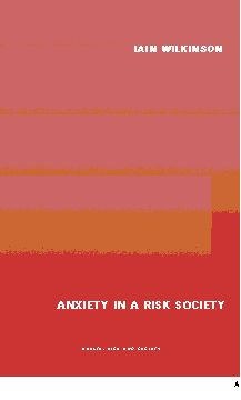 Anxiety in a 'Risk' Society (Paperback) book cover