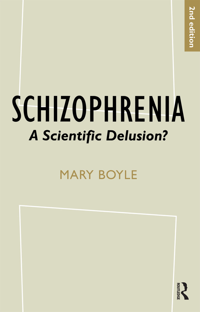 Schizophrenia: A Scientific Delusion?, 2nd Edition (Paperback) book cover