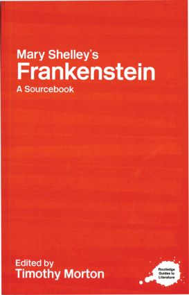 Mary Shelley's Frankenstein: A Routledge Study Guide and Sourcebook (Paperback) book cover