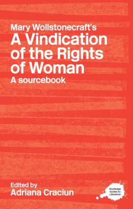Mary Wollstonecraft's A Vindication of the Rights of Woman: A Sourcebook (Paperback) book cover