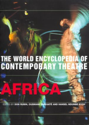 World Encyclopedia of Contemporary Theatre: Africa, 1st Edition (Paperback) book cover