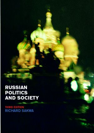 Russian Politics and Society: 3rd Edition (Paperback) book cover