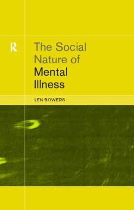 The Social Nature of Mental Illness: 1st Edition (e-Book) book cover