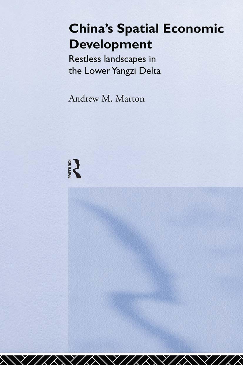 China's Spatial Economic Development: Regional Transformation in the Lower Yangzi Delta (Hardback) book cover