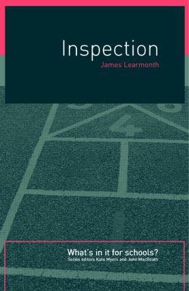 Inspection: What's In It for Schools? (Paperback) book cover