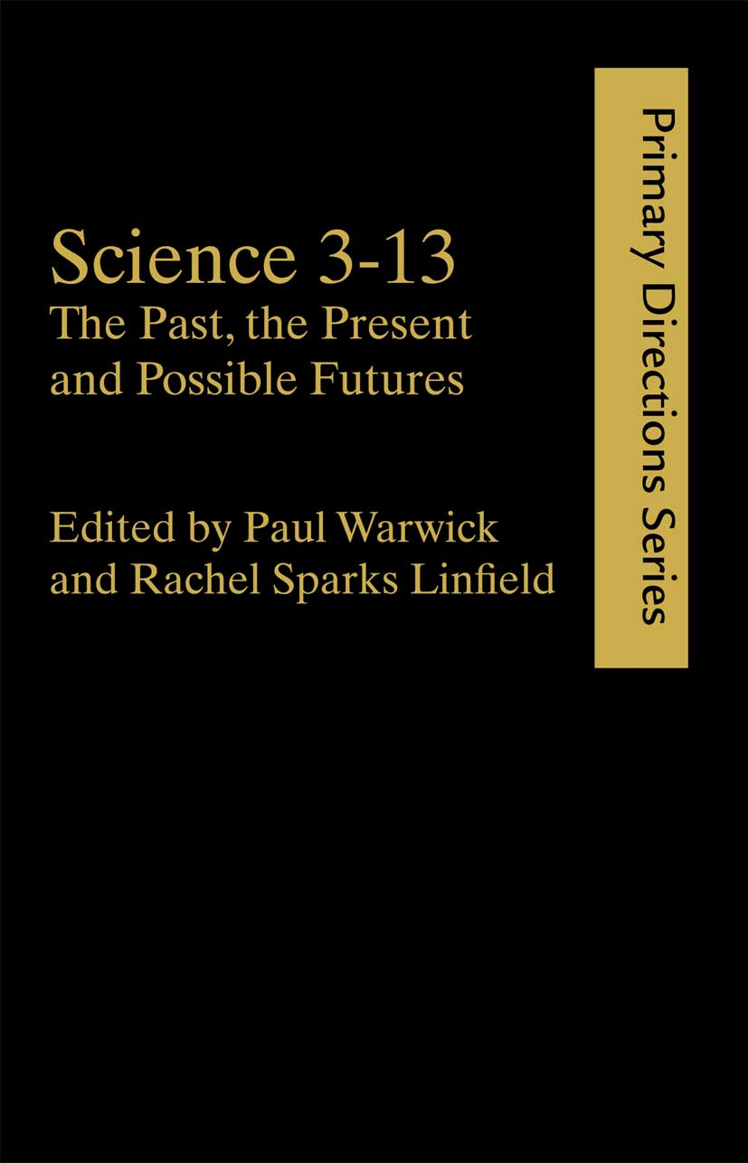 The Growth and Development of Science in the Early Years