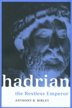 Hadrian: The Restless Emperor book cover