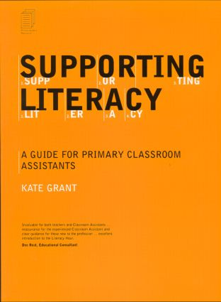Supporting Literacy: A Guide for Primary Classroom Assistants, 1st Edition (Paperback) book cover