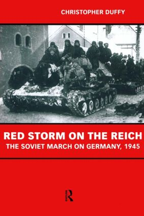 Red Storm on the Reich: The Soviet March on Germany 1945, 1st Edition (Paperback) book cover