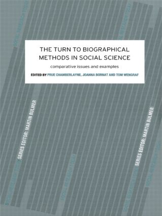 The Turn to Biographical Methods in Social Science: Comparative Issues and Examples, 1st Edition (Paperback) book cover
