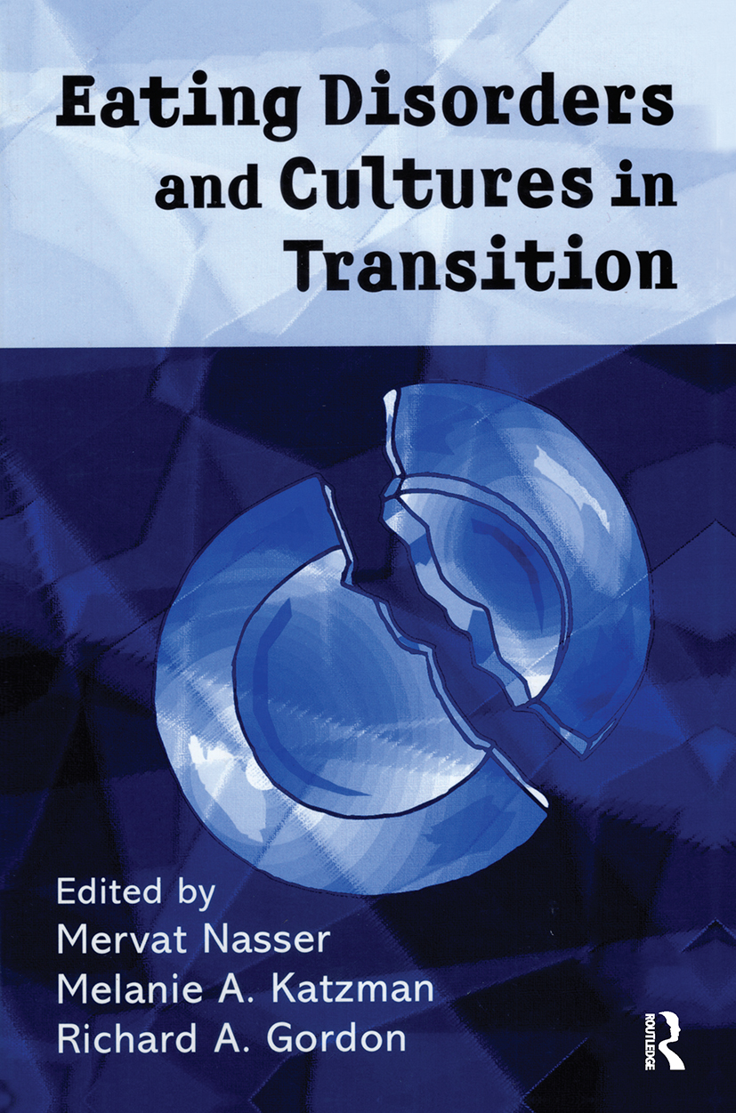 Eating Disorders and Cultures in Transition: 1st Edition (Hardback) book cover
