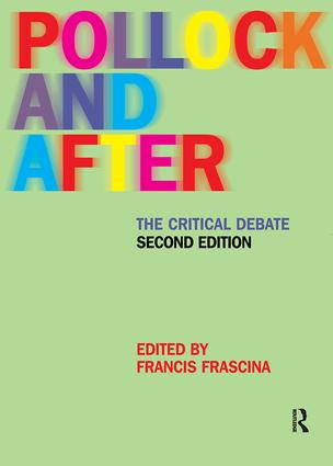 Pollock and After: The Critical Debate, 2nd Edition (Paperback) book cover