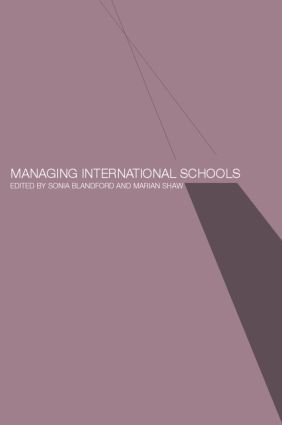 Managing International Schools: 1st Edition (e-Book) book cover