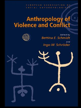 Anthropology of Violence and Conflict (Paperback) book cover