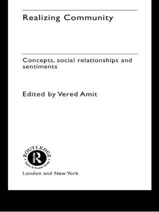Realizing Community: Concepts, Social Relationships and Sentiments, 1st Edition (Hardback) book cover