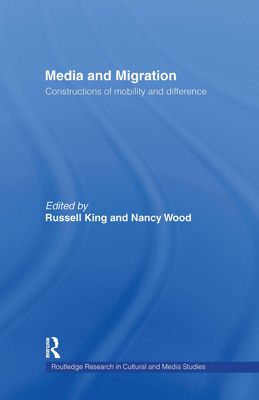 Media and Migration: Constructions of Mobility and Difference, 1st Edition (Hardback) book cover