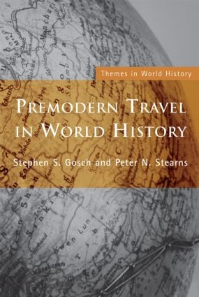 Premodern Travel in World History: 1st Edition (Paperback) book cover