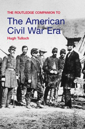 The Routledge Companion to the American Civil War Era book cover
