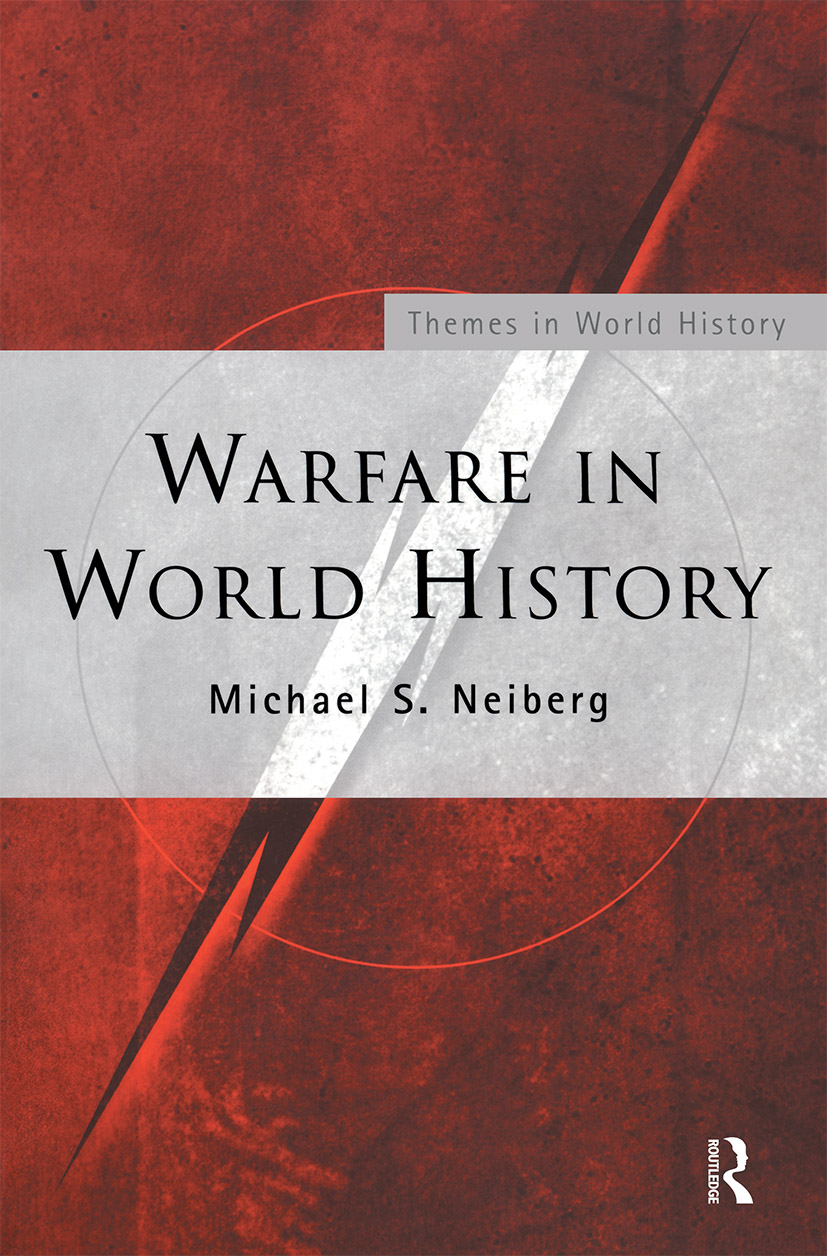 Warfare in World History: 1st Edition (Paperback) book cover