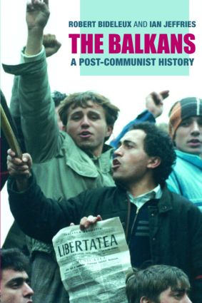 The Balkans: A Post-Communist History, 1st Edition (e-Book) book cover