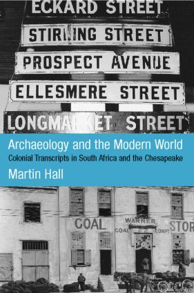 Archaeology and the Modern World