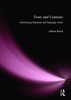 Texts and Contexts: An Introduction to Literature and Language Study, 1st Edition (Paperback) book cover