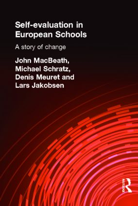 Self-Evaluation in European Schools: A Story of Change, 1st Edition (Paperback) book cover