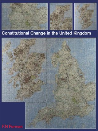 Constitutional Change in the UK: 1st Edition (Paperback) book cover
