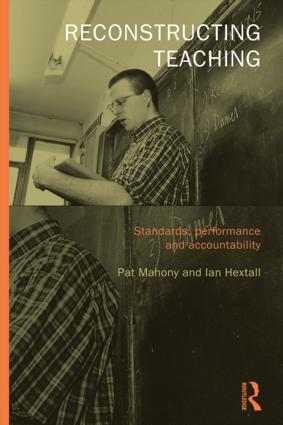 Reconstructing Teaching: Standards, Performance and Accountability (Paperback) book cover