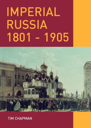 Imperial Russia, 1801-1905: 1st Edition (Paperback) book cover