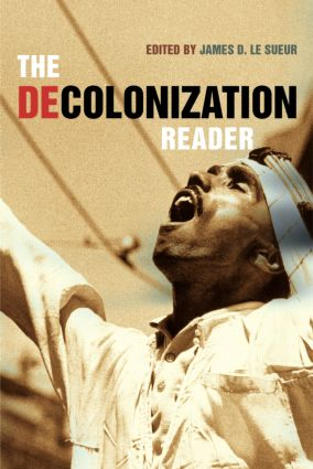 The Decolonization Reader: 1st Edition (Paperback) book cover