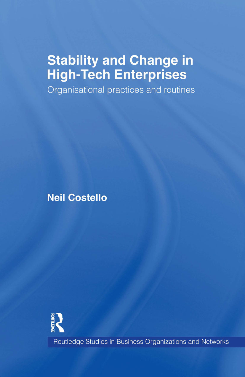 Stability and Change in High-Tech Enterprises: Organisational Practices in Small to Medium Enterprises (Hardback) book cover