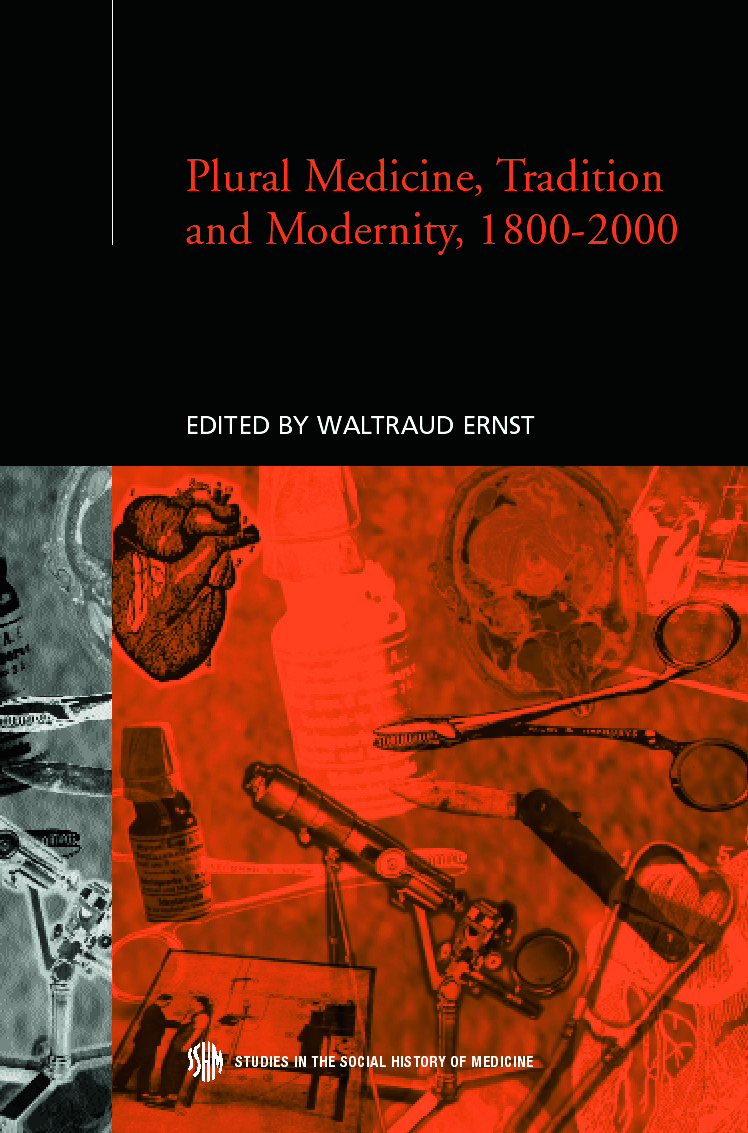 Plural Medicine, Tradition and Modernity, 1800-2000 (Hardback) book cover