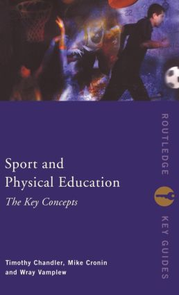 Sport and Physical Education: The Key Concepts book cover