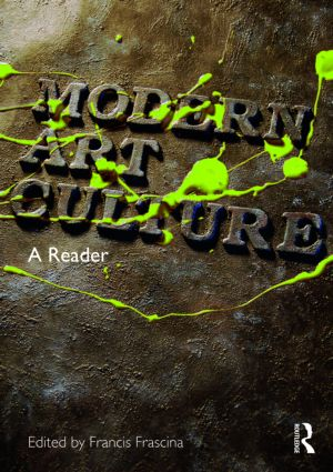 Modern Art Culture: A Reader, 1st Edition (Paperback) book cover