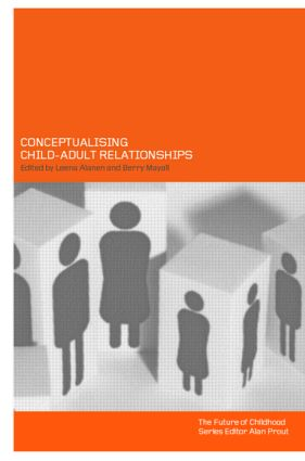 Conceptualising Child-Adult Relations (Paperback) book cover